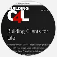 Building Clients 4 Life Website